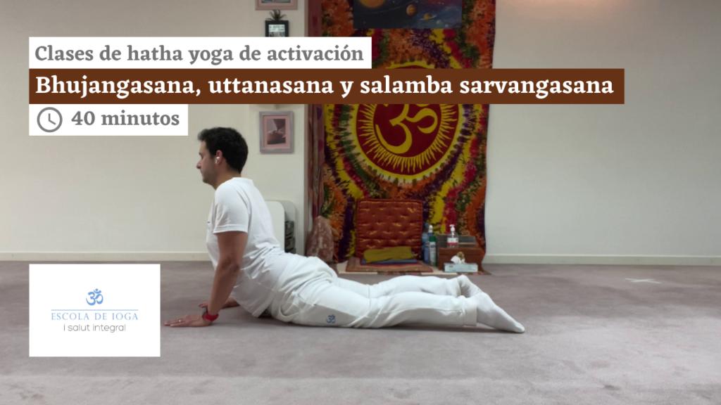 Hatha yoga de activación: bhujangasana, uttanasana y salamba sarvangasana