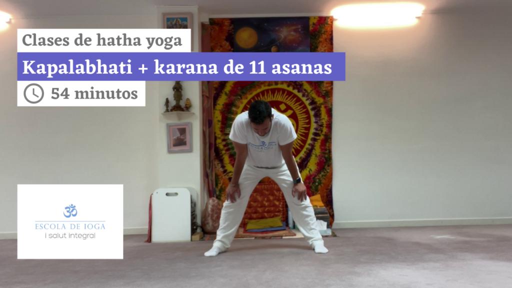 Hatha yoga: kapalabhati + karana de 11 asanas